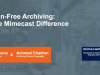 Pain-Free Archiving – The Mimecast Difference