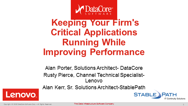 Keeping Your Firm's Critical Applications Running while Improving Performance