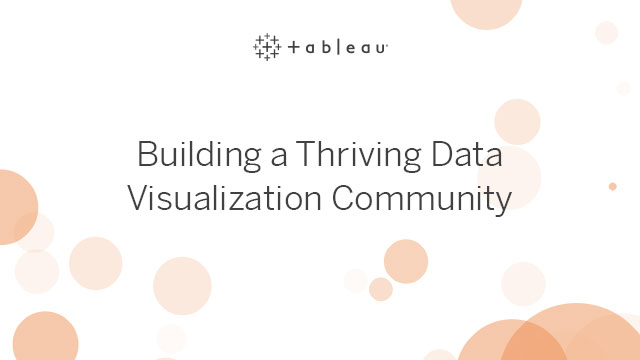 Building a Thriving Data Visualization Community