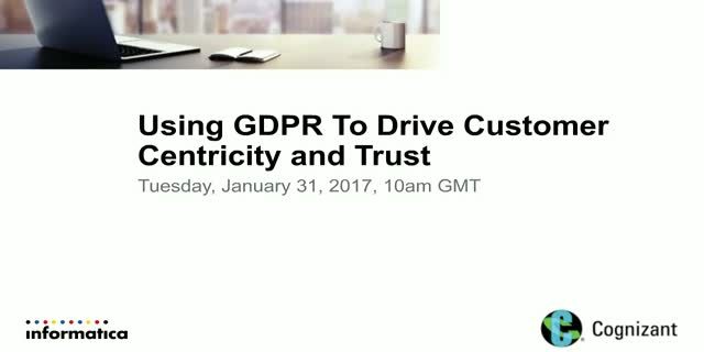 Using GDPR To Your Advantage To Drive Customer Centricity and Trust