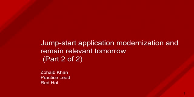 Jump Start Application Modernization with Microservices and APIs (Part 2 of 2)