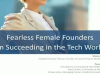 Fearless Female Founders on Succeeding in the Tech World