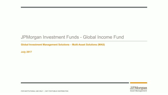JPMorgan Investment Funds - Global Income Fund