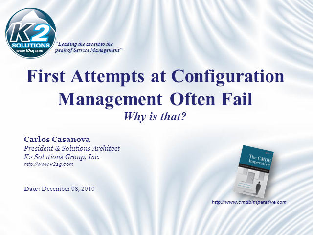 First attempts at Configuration Mgmt. often fail, why is that?