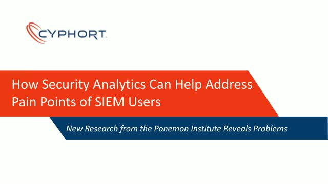 Report: How Security Analytics Can Address Your SIEM Pain Points