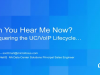 TechTalk: The UC/VoIP Lifecycle Can You Hear Me Now?