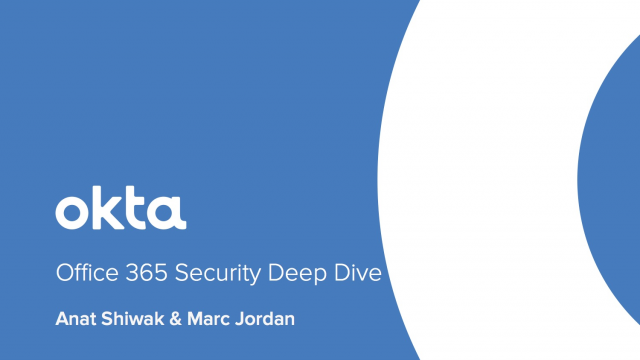 Office 365 Security Deep Dive