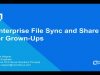 TechTalk: Enterprise File Sync and Share for Grown-Ups