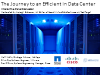 The Journey to the Efficient Data Centre