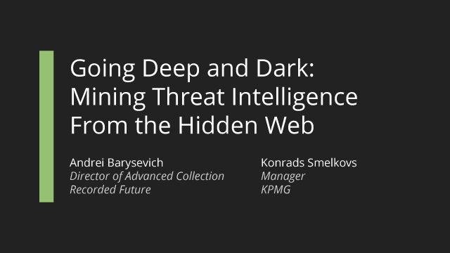 Going Deep and Dark: Mining Threat Intelligence From the Hidden Web