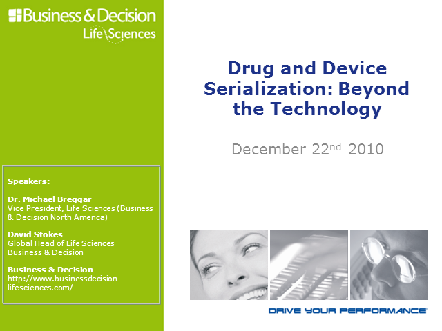 Drug and Device Serialization: Beyond the Technology