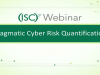 Pragmatic Cyber Risk Quantification