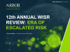 12th Annual WISR Review: Era of Escalated Risk