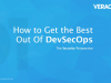 How to Get the Best Out Of DevSecOps - From The Security Perspective