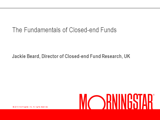 The Fundamentals of Closed-end Funds