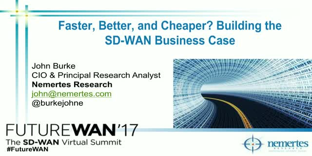 Analyst Keynote: Building the SD-WAN Business Case (Nemertes Research)