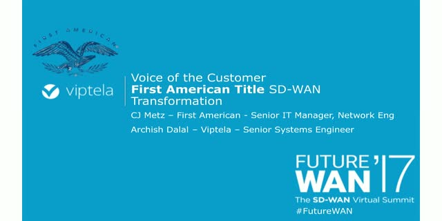 Voice of the Customer: First American SD-WAN Transformation