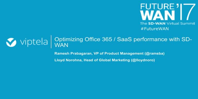 Office 365 and SaaS Optimization with SD-WAN