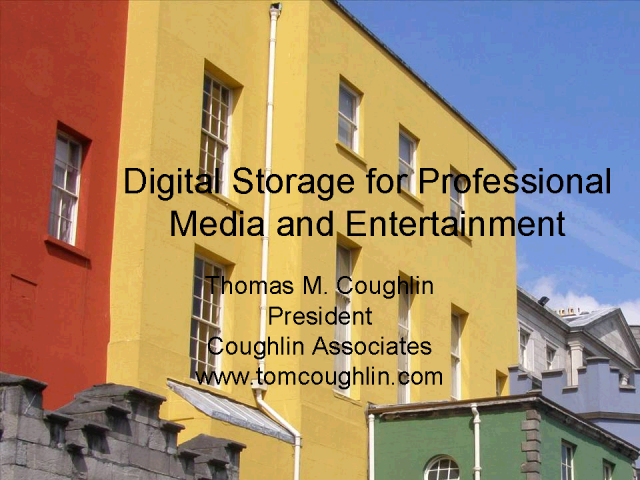 Digital Storage in Professional Media & Entertainment
