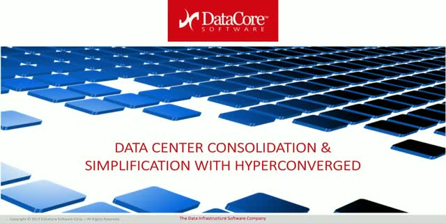 Data Center Consolidation and Simplification with Hyperconverged