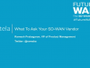 What To Ask Your Vendor on Enterprise SD-WAN Capabilities