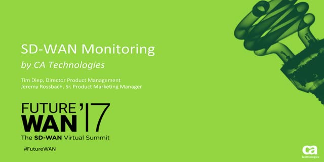 CA Technologies: Advanced Monitoring and Management of SD-WAN