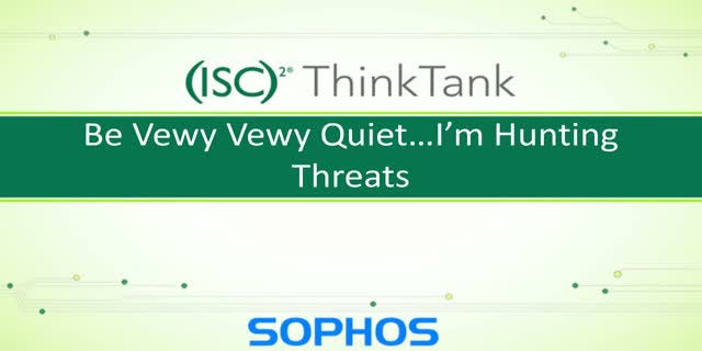 Be Vewy, Vewy Quiet... I'm Hunting Threats! Finding & Dealing with Threats