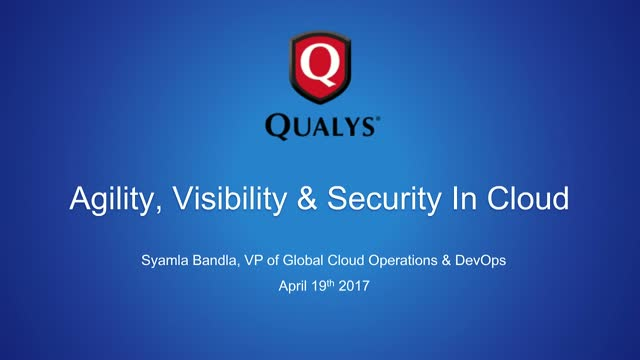 How to Achieve Agility, Visibility and Security in the Cloud