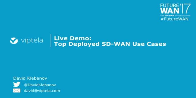 Live Demo: Top Deployed SD-WAN Use Cases