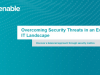 Overcoming Security Threats in an Evolving IT Landscape