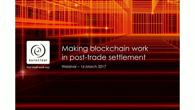Making blockchain work in post-trade settlement