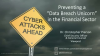 "Preventing a ""Data Breach Unicorn"" in the Financial Space"