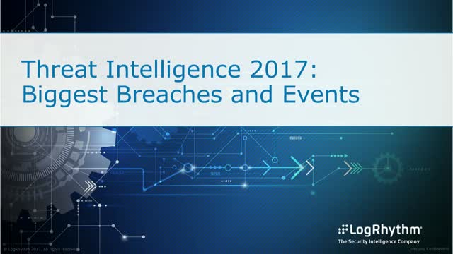 Threat Intelligence 2017: Biggest Breaches and Events