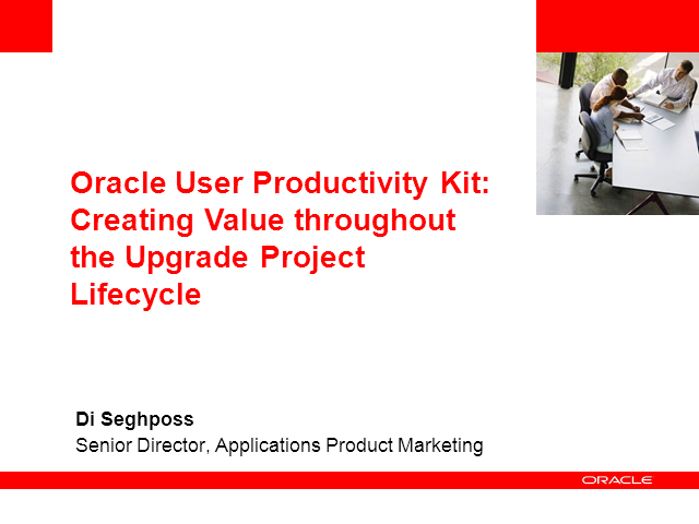 UPK: Creating Value throughout the Upgrade Project Lifecycle