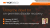Using the cloud for on-premises disaster recovery