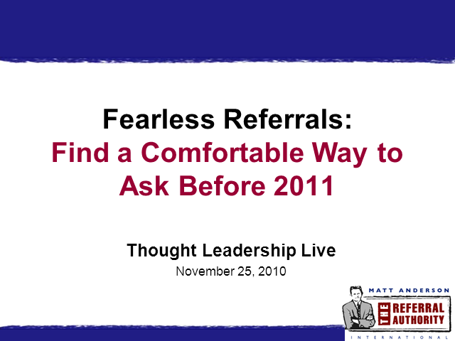 Fearless Referrals: Find a Comfortable Way to Ask Before 2011