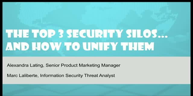 The Top 3 Security Silos and How to Unify Them