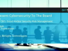 Presenting Cybersecurity to the Board: Your How-to for Success