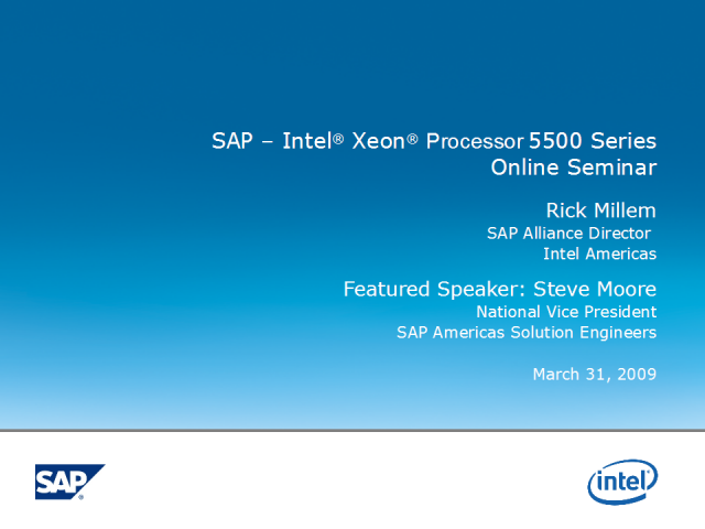 SAP – Intel® Next Generation Xeon® Seminar