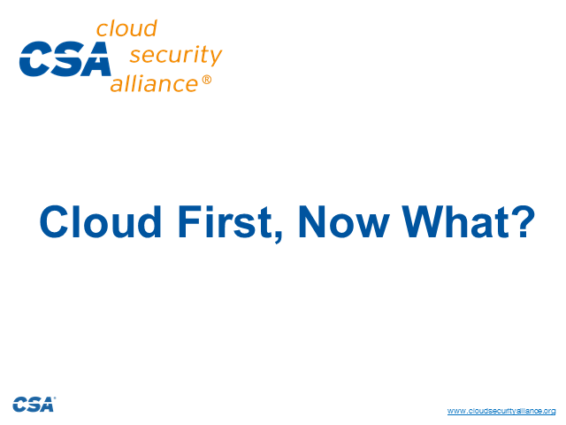 Cloud First, Now What?
