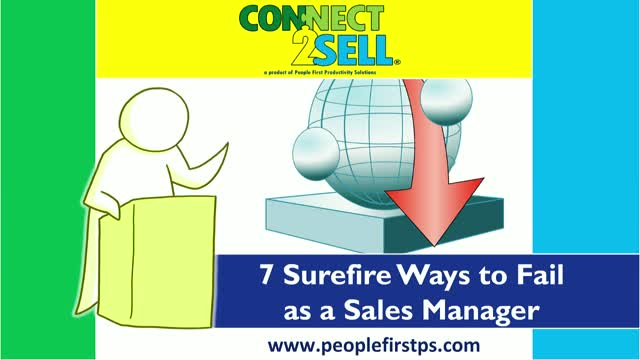 7 Surefire Ways to Fail as a Sales Manager