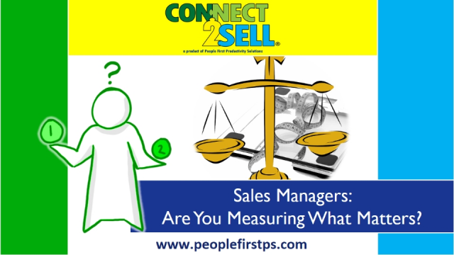 Sales Managers: Are You Measuring What Matters?
