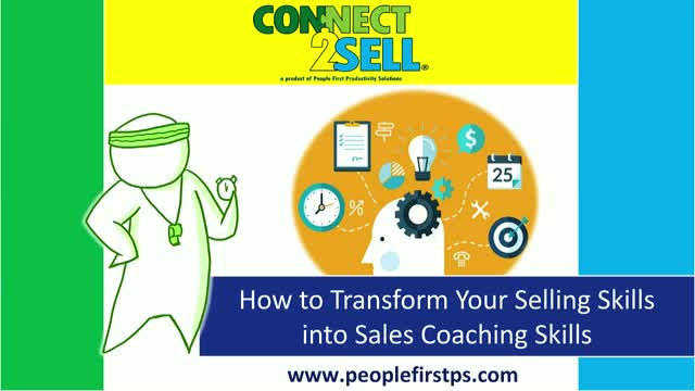 How to Transform Your Selling Skills into Sales Coaching Skills