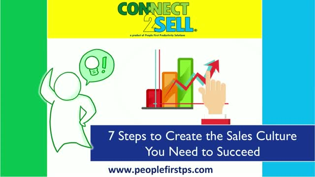 7 Steps to Create the Sales Culture You Need to Succeed