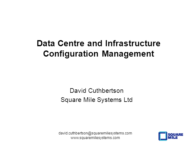 Data Center and Infrastructure Configuration Management