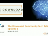 The Download:   Tech Talks by the HPCC Systems Community, Episode 1