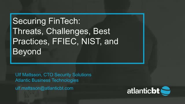 Securing Fintech: Threats, Challenges & Best Practices