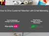 How to Drive Customer Retention with Email Marketing