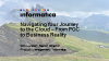 Navigating Your Journey to the Cloud – From POC to Business Reality