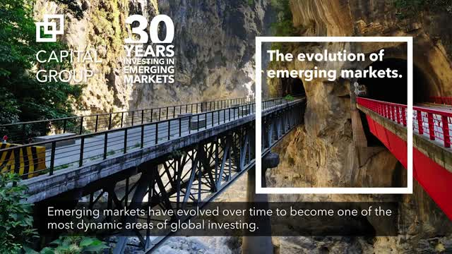 Capital Group: The evolution of emerging markets.